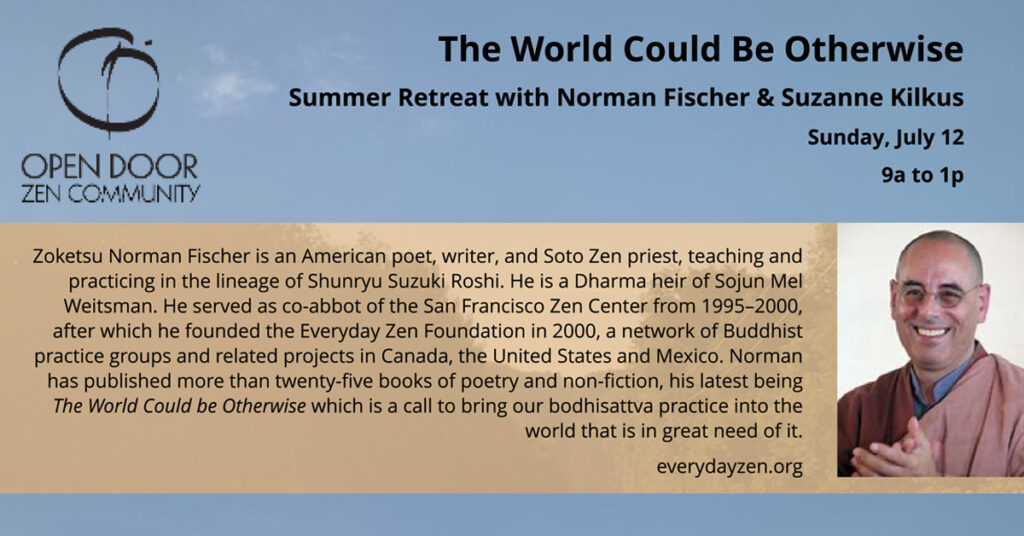 event promo - Summer retreat with Norman Fischer and Suzanne Kilkus